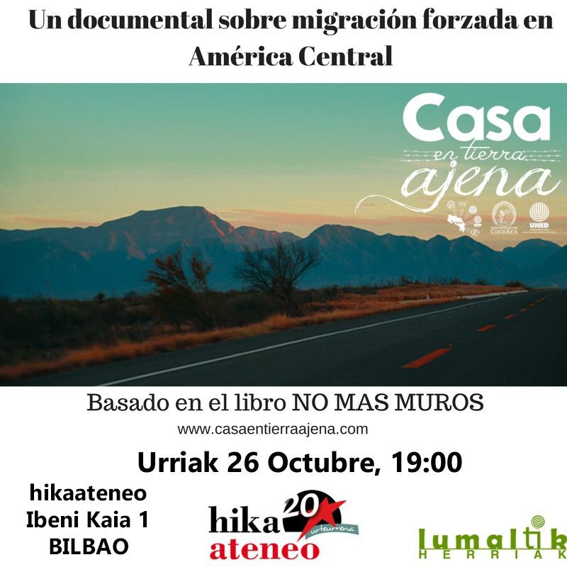 Documental Migracion Forzada CASA AJENA