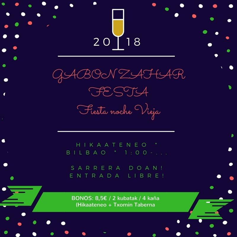 GABON ZAHAR FESTA Fiesta noche Vieja BILBAO