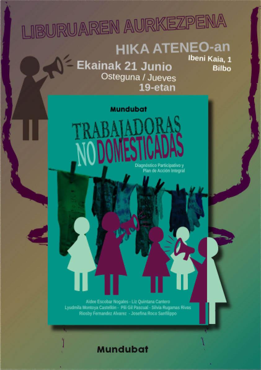 MunduBat Trabajadoras no domesticadas